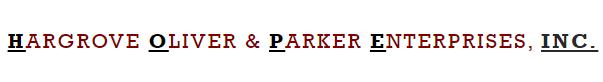 Hargrove, Oliver & Parker Enterprises, Inc